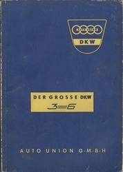 Betriebsanleitung fur den Grossen DKW - 3=6.
